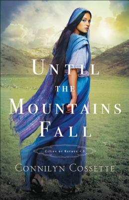 Until the Mountains Fall (Cities of Refuge #3) Cover Image