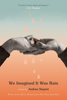We Imagined It Was Rain: Stories Cover Image