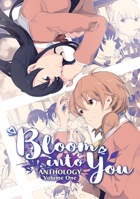 Bloom Into You Anthology Volume One Cover Image