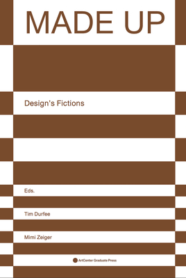 Made Up: Design's Fictions Cover Image