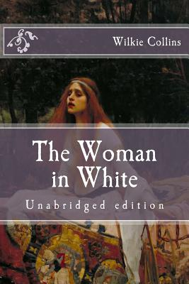 The Woman in White: Unabridged Edition Cover Image