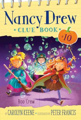 Cover for Boo Crew (Nancy Drew Clue Book #10)