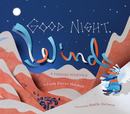 Good Night, Wind: A Yiddish Folktale Cover Image