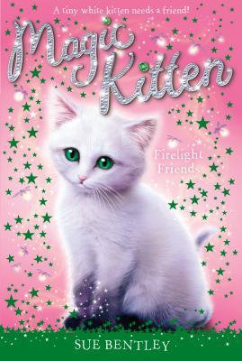 Firelight Friends #10 (Magic Kitten #10) Cover Image