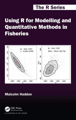 Using R for Modelling and Quantitative Methods in Fisheries (Chapman & Hall/CRC the R) Cover Image