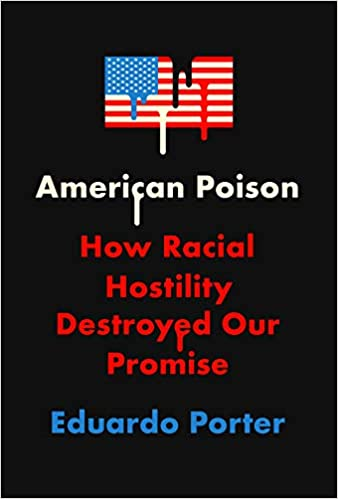 American Poison: How Racial Hostility Destroyed Our Promise Cover Image