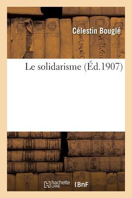 Le Solidarisme (Sciences Sociales) Cover Image