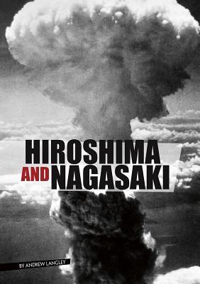 Hiroshima and Nagasaki (Eyewitness to World War II) Cover Image