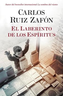 El Laberinto de los Espiritus (El cementerio de los libros olvidados #4) Cover Image