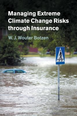 Managing Extreme Climate Change Risks through Insurance Cover Image