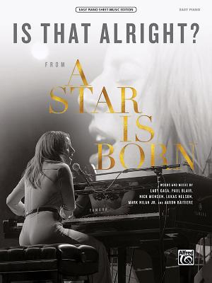 Is That Alright?: From a Star Is Born, Sheet Cover Image