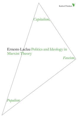 Politics and Ideology in Marxist Theory: Capitalism, Fascism, Populism (Radical Thinkers) Cover Image