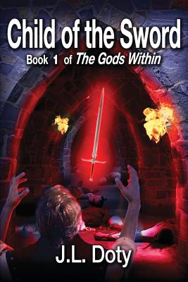 Child of the Sword, Book 1 of the Gods Within Cover