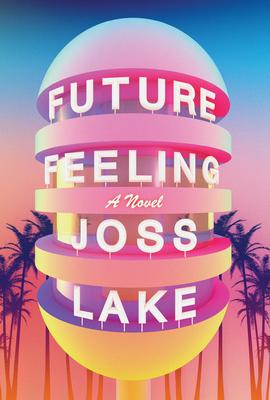 Future Feeling: A Novel Cover Image