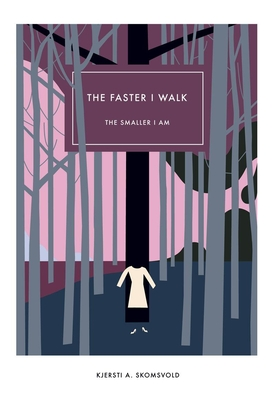 The Faster I Walk, the Smaller I Am Cover