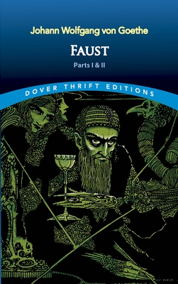 Faust: Parts One and Two (Dover Thrift Editions) Cover Image