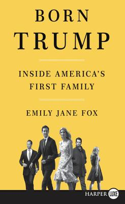 Born Trump: Inside America's First Family Cover Image