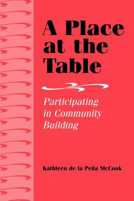 A Place at the Table: Participating in Community Building Cover Image