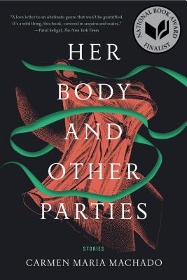 Her Body and Other Parties: Stories Cover Image