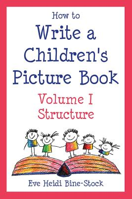 How to Write a Children's Picture Book Volume I Cover