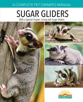 Sugar Gliders (Complete Pet Owner's Manuals) Cover Image