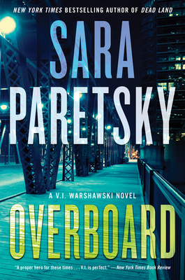 Overboard: A Novel (V.I. Warshawski Novels #22) Cover Image