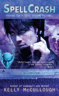 Spellcrash (WebMage #5) Cover Image