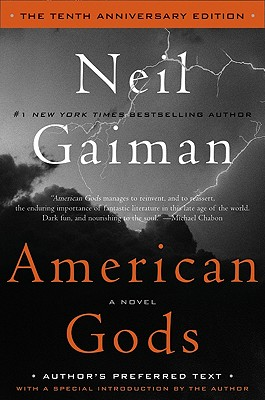 American Gods: The Tenth Anniversary Edition: A Novel Cover Image