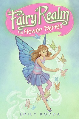 Fairy Realm #2: The Flower Fairies Cover Image