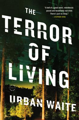 The Terror of Living: A Novel Cover Image