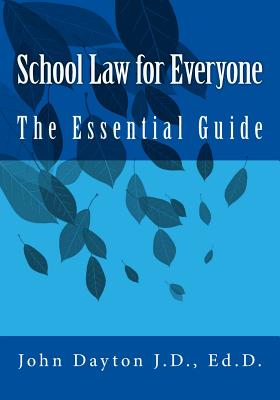 School Law for Everyone: The Essential Guide Cover Image