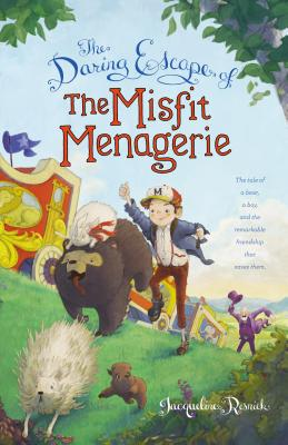 The Daring Escape of the Misfit Menagerie Cover