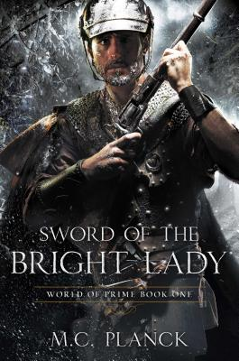Cover for Sword of the Bright Lady (World of Prime #1)