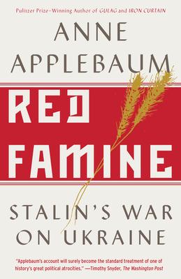Red Famine: Stalin's War on Ukraine Cover Image