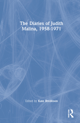 The Diaries of Judith Malina, 1958-1971 Cover Image