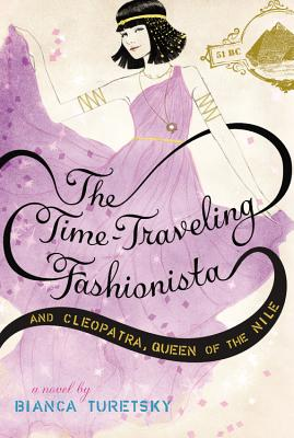 The Time-Traveling Fashionista and Cleopatra, Queen of the Nile Cover