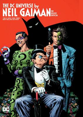 The DC Universe By Neil Gaiman Deluxe Edition cover image