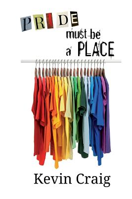 Cover for Pride Must Be a Place