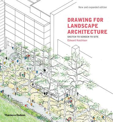 Drawing for Landscape Architecture: Sketch to Screen to Site Cover Image