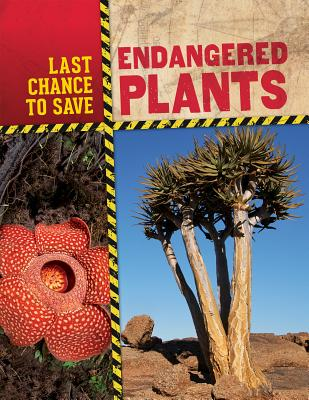 Endangered Plants (Last Chance to Save) Cover Image