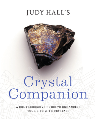 Crystal Companion: How to Enhance Your Life with Crystals Cover Image