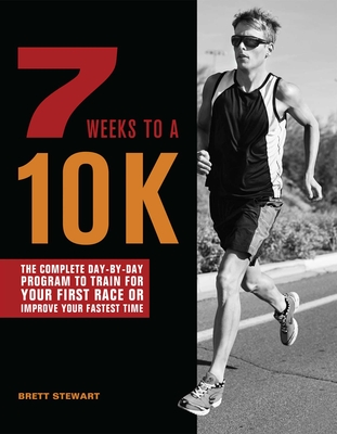Cover for 7 Weeks to a 10K