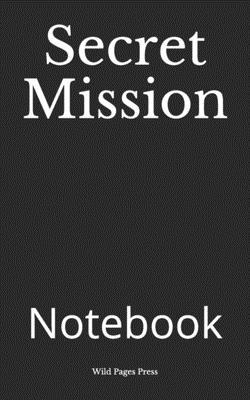 Secret Mission: Notebook Cover Image