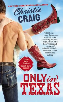 Only in Texas (Hotter in Texas #1) Cover Image