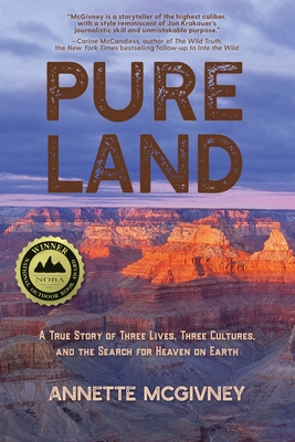 Pure Land: A True Story of Three Lives, Three Cultures and the Search for Heaven on Earth Cover Image