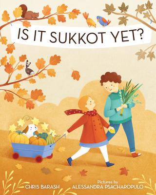 Is It Sukkot Yet? (Celebrate Jewish Holidays) Cover Image