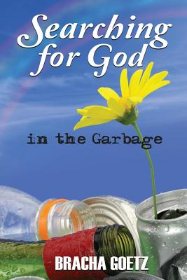 Searching for God in the Garbage Cover Image