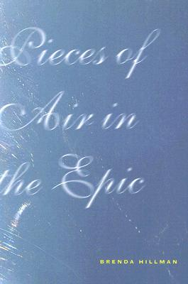 Pieces of Air in the Epic (Wesleyan Poetry) Cover Image