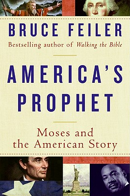 America's Prophet: Moses and the American Story Cover Image