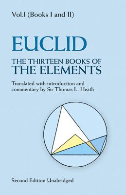 The Thirteen Books of the Elements, Vol. 1, Volume 1 (Dover Books on Mathematics #1) Cover Image